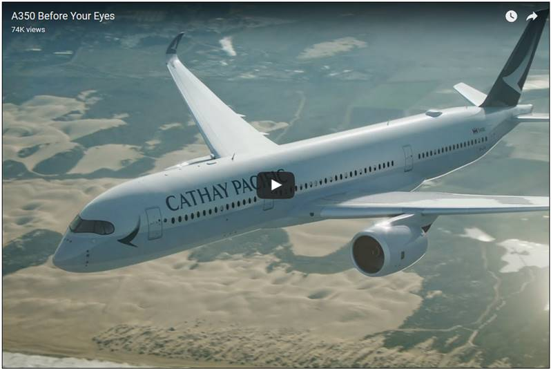 Cathay Pacific has welcomed the new Airbus A350 into their fleet